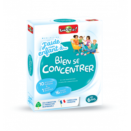J'aide mon enfant à... bien se concentrer - Bioviva, créateur de jeux qui font du bien.